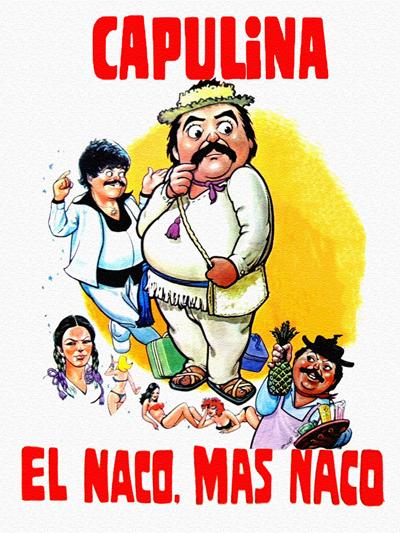 """Cover of """"El Naco, Mas Naco"""" film"""