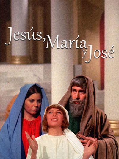 """Cover of """"Jesus, Maria y José"""" film"""
